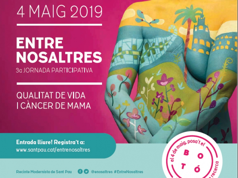 3rd Participatory Workshop on Quality of Life and Breast Cancer. Between us, on Saturday May 4, 2019, at the Modernist enclosure of Sant Pau